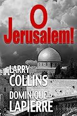 O Jerusalem! Kindle Edition