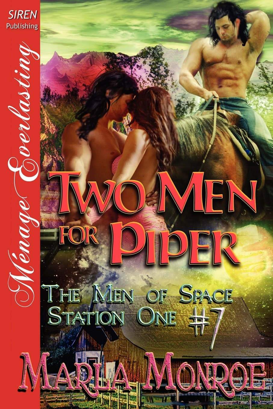 Two Men for Piper [The Men of Space Station One #7] (Siren Publishing Menage Everlasting) PDF