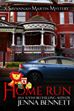 Home Run: #15.5 - A Holiday Novella (Savannah Martin Mysteries)