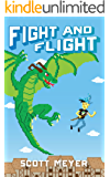 Fight and Flight (Magic 2.0 Book 4) (English Edition)