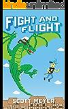 Fight and Flight (Magic 2.0 Book 4)