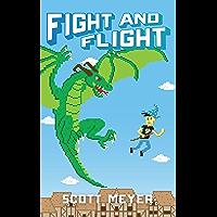 Fight and Flight (Magic 2.0 Book 4) (English Edition)