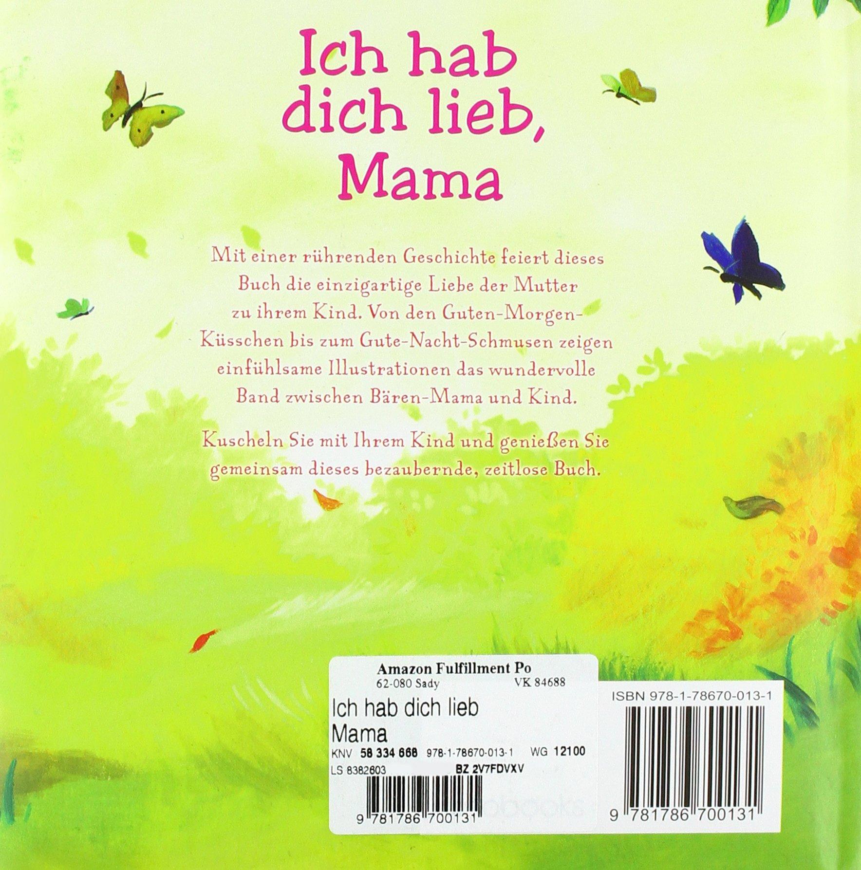 Ich Hab Dich Lieb Mama 9781786700131 Amazoncom Books