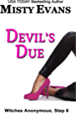 Devil's Due (Witches Anonymous, Step 6)
