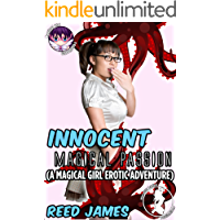 Innocent Magical Passion: (A Magical Girl Erotic Adventure) (Magical Girl Chronicles Book 3) (English Edition)