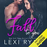 Fall to You: Here and Now, Book 2
