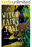 Witch Fairy Tale (A Mackenzie Coven Mystery Book 8)