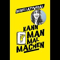 Kann man mal machen (German Edition)