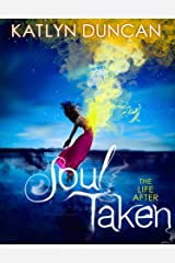 Soul Taken (The Life After trilogy, Book 1) Kindle Edition
