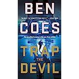 Trap the Devil: A Thriller (A Dewey Andreas Novel, 7)