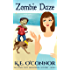 Zombie Daze (Zee Town Paranormal Cozy Mystery Book 1)