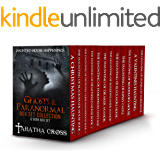 Ghosts & Paranormal Box Set Collection (12 Book Box Set) (Haunted House Stories)
