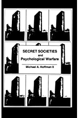Secret Societies and Psychological Warfare Kindle Edition