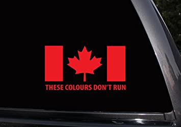 These Colours Dont Run Car Truck Van SUV Window Laptop Ipad Wall - Window stickers for cars canada