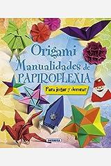Origami. Manualidades de papiroflexia (100 manualidades) Edición Kindle