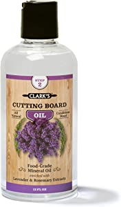 Cutting Board Oil (12oz) by CLARK'S | Enriched with Lavender & Rosemary Oils | Food Grade Mineral Oil |Butcher Block Oil & Conditioner