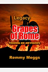Legacy (Grapes of Rome Book 1) Kindle Edition