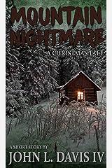 Mountain Nightmare: A Christmas Tale Kindle Edition