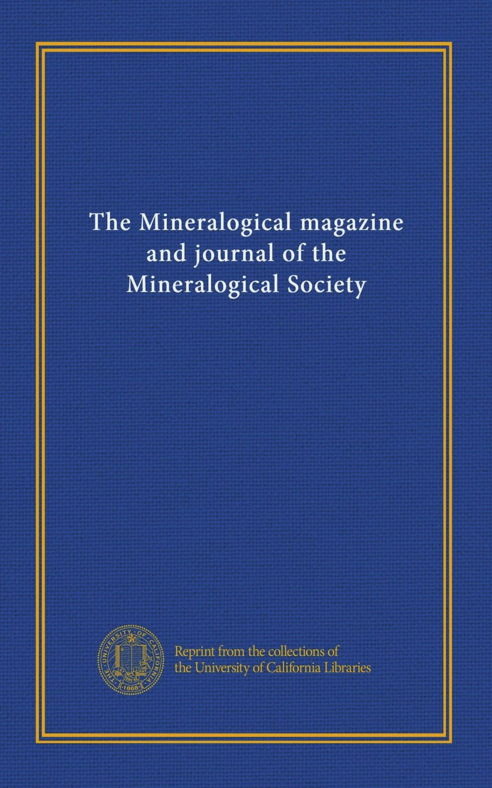 Download The Mineralogical magazine and journal of the Mineralogical Society (v.4 (1880-81)) PDF