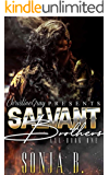 THE SALVANT BROTHERS: Book 1- Axl (Second Chance Romance)