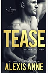 Tease: Tease Series Book 1 (The Tease Series) Kindle Edition