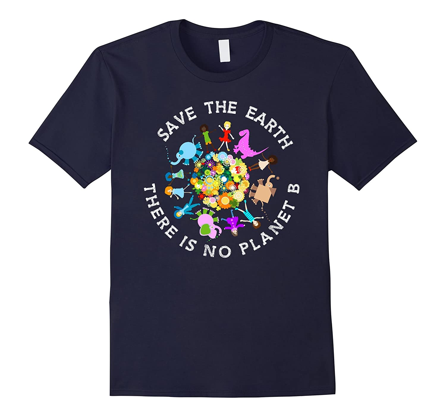 There is no Planet B - Science Climate - Save Earth T Shirt-BN