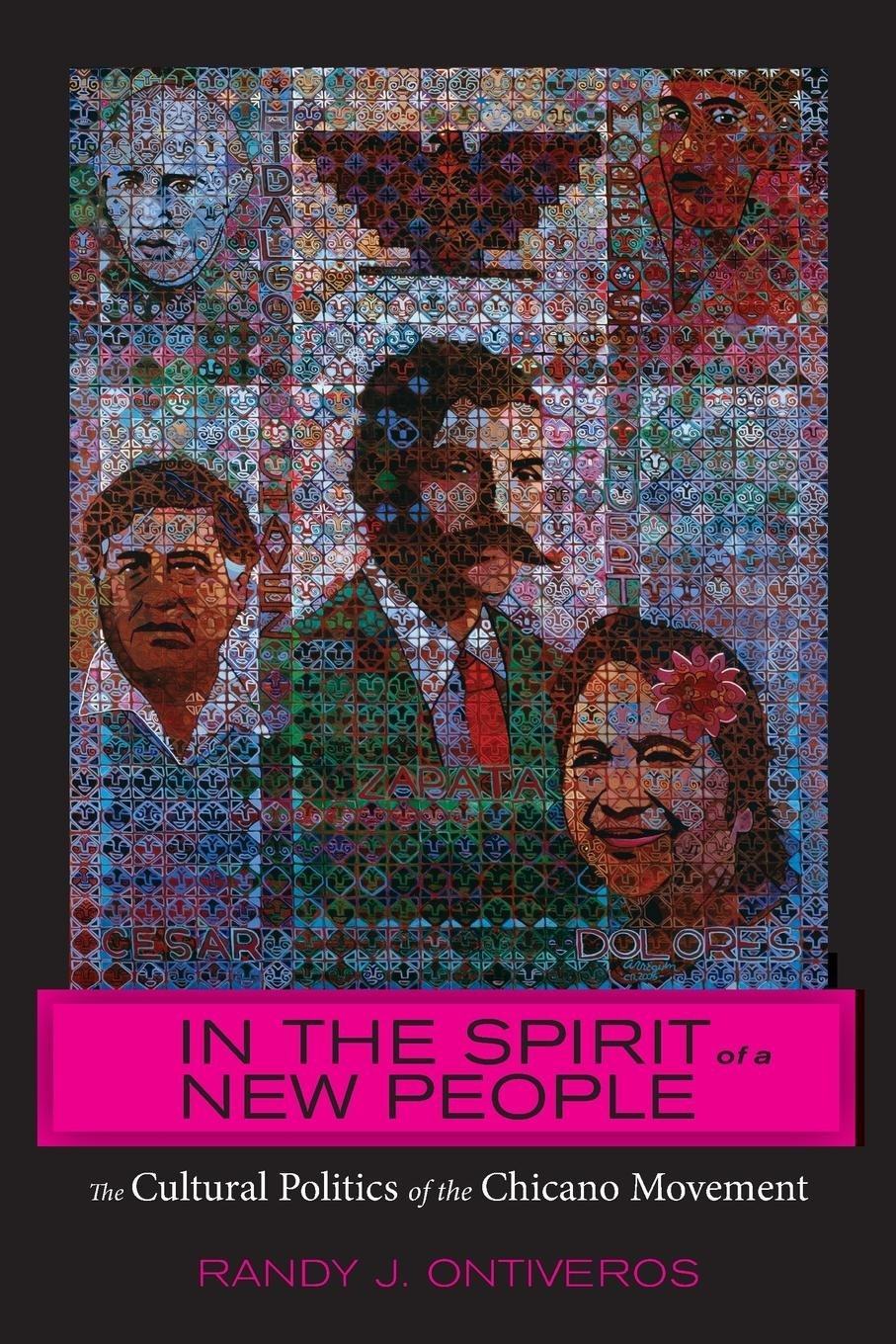 In the Spirit of a New People: The Cultural Politics of the Chicano Movement pdf