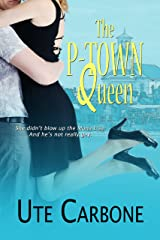 The P-Town Queen Kindle Edition