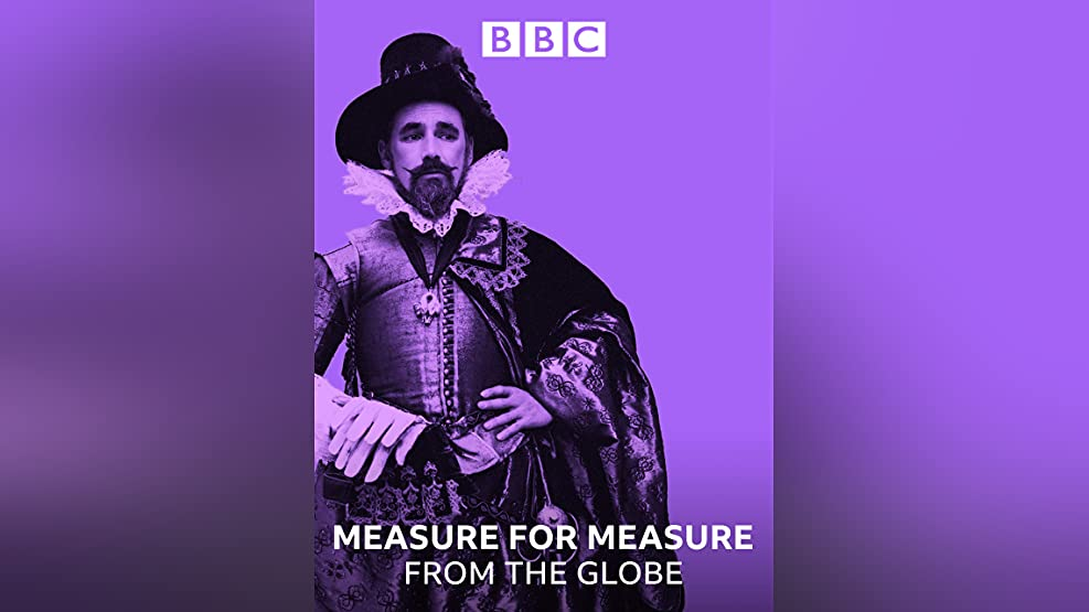 Measure for Measure - From the Globe