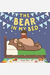 The Bear in My Bed Kindle Edition