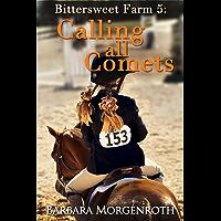 Bittersweet Farm 5: Calling All Comets