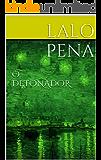 O DETONADOR (Cine Teatro Livro 5)