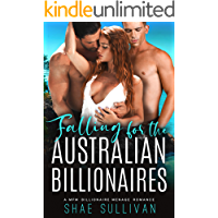 Falling for the Australian Billionaires: A MFM Billionaire Menage Romance