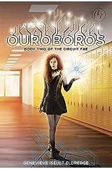 Ouroboros (Circuit Fae Book 2) Kindle Edition