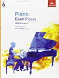 Piano Exam Pieces 2013 & 2014, ABRSM Grade 6: Selected from the 2013 & 2014 Syllabus (ABRSM Exam Pieces)