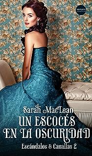 Un escocés en la oscuridad (Escándalos & Canallas nº 2) (Spanish Edition)