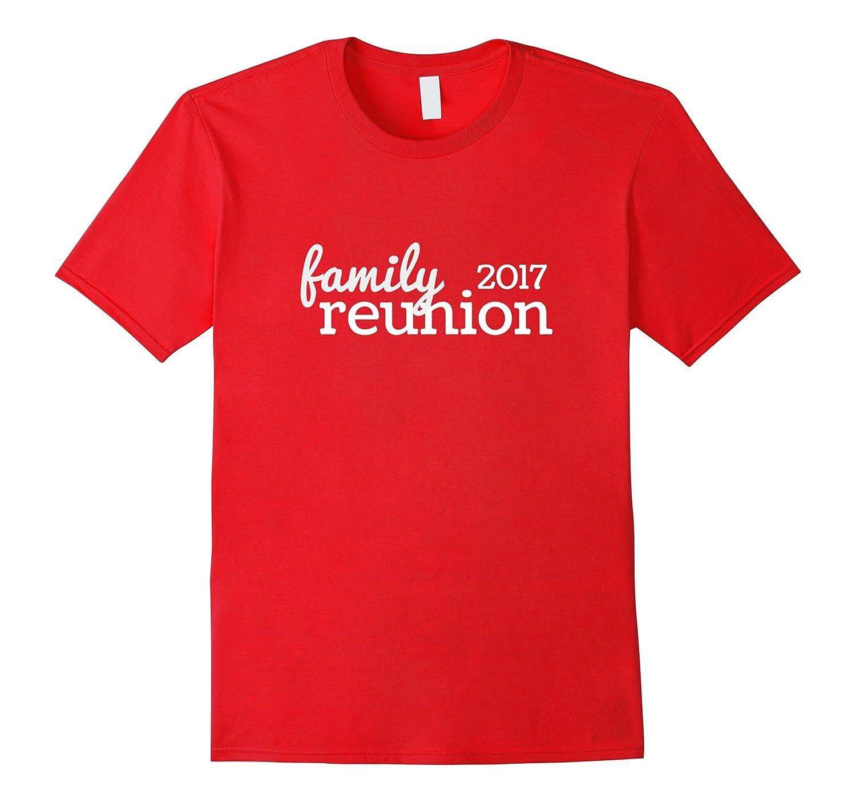 2017 Family Reunion T-Shirt