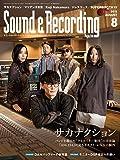 Sound & Recording Magazine (サウンド アンド レコーディング マガジン) 2019年 8月号 [雑誌]