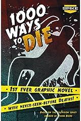 Spike TV's 1000 Ways To Die Paperback