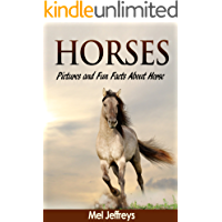 Horses: Pictures and Fun Facts About Horse Colors (Horse & Pony Books)