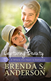 Capturing Beauty (a Where the Heart Is romance, book 2)