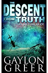 The Descent From Truth Kindle Edition