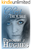 Ghost Trouble (Tess Schafer-Medium Book 5)