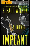 Implant: A Novel