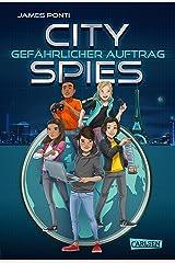City Spies 1: Gefährlicher Auftrag (German Edition) Kindle Edition