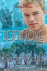Desert Foxe (The Skyler Foxe Mysteries Book 5) Kindle Edition