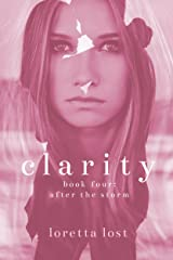 Clarity 4: After the Storm Kindle Edition