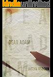Dear Adam (English Edition)