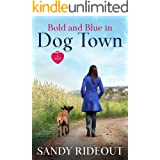 Bold and Blue in Dog Town: (Dog Town 9)