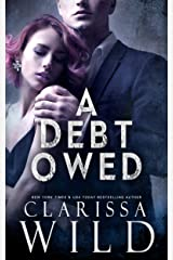 A Debt Owed (A Dark Billionaire Romance) (The Debt Duet Book 1) Kindle Edition